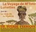 Sylvie Mombo - Le Voyage de M'Toto Lunettes - Suivi de : Le dos de la Hyène.