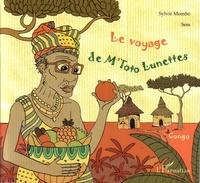 Sylvie Mombo - Le voyage de M'Toto Lunettes. 1 CD audio