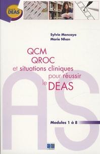Sylvie Moncayo et Marie Nhan - QCM QROC et situations cliniques pour réussir le DEAS - Modules 1 à 8.