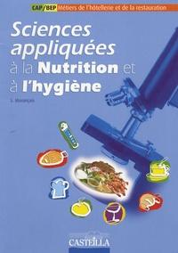 Sylvie Morançais - Sciences appliquées à la nutrition et à l'hygiène CAP-BEP hôtellerie-restauration.