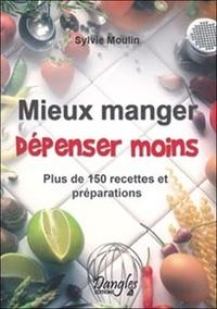 Galabria.be Mieux manger Dépenser moins - Plus de 150 recettes et préparations Image