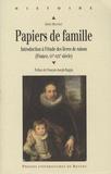Sylvie Mouysset - Papiers de famille - Introduction à l'étude des livres de raison (France, XVe-XIXe siècle).