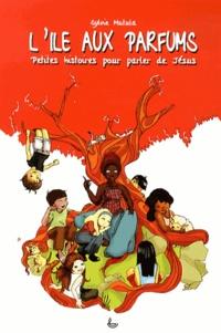Deedr.fr L'île aux parfums - Petites histoires pour parler de Jésus Image