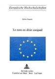 Sylvie Nautré - Le nom en droit comparé.