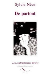 Sylvie Nève - De partout - Un an d'une vie.