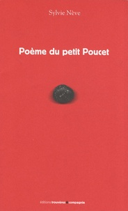 Sylvie Nève - Poème du petit Poucet.