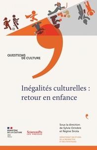 Sylvie Octobre et Régine Sirota - Inégalités culturelles : retour en enfance.