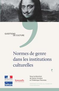Sylvie Octobre et Frédérique Patureau - Normes de genre dans les institutions culturelles.