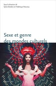 Sylvie Octobre et Frédérique Patureau - Sexe et genre des mondes culturels.