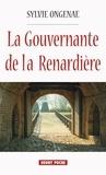 Sylvie Ongenae - La gouvernante de la Renardière.