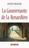 Sylvie Ongenae - La Gouvernante de la Renardière - Un roman historique poignant.