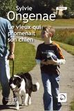 Sylvie Ongenae - Le vieux qui promenait son chien.