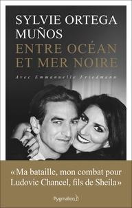 Sylvie Ortega Muños - Entre océan et mer noire.
