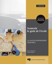 Sylvie Ouellet - Soutenir le goût de l'école - Le plaisir d'apprendre ensemble.