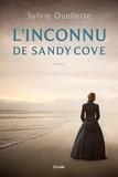 Sylvie Ouellette - L'inconnu de Sandy Cove.