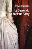 Sylvie Ouellette - Le secret du docteur Barry.