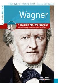 Sylvie Oussenko et François Poncet - Wagner - Vie et oeuvre.