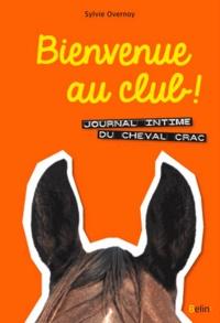 Sylvie Overnoy - Bienvenue au  club !.