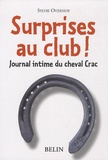 Sylvie Overnoy - Surprises au club ! - Journal intime du cheval Crac.