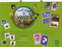 Sylvie Pansu et Gilles Guillon - C'est quoi le vivant ? PS MS GS - Mallette contenant un jeu des 6 familles, un jeu de photos-langage, 3 tableaux de bord, un guide pédagogique et des fiches à photocopier.