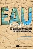 Sylvie Paquerot - Eau douce - La nécessaire refondation du droit international.