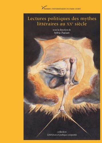 Lectures politiques des mythes littéraires au XXe siècle