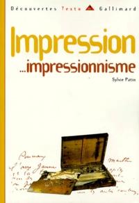 Sylvie Patin - Impression - Impressionnisme.