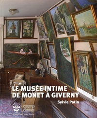 Sylvie Patin - Le musée intime de Monet à Giverny.