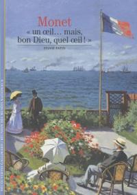 """Sylvie Patin - Monet """"Un oeil... Mais, bon Dieu, quel oeil! """"."""