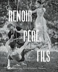 Renoir, père et fils- Peinture et cinéma - Sylvie Patry |