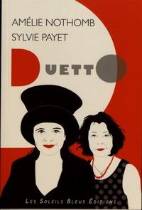 Sylvie Payet et Amélie Nothomb - Amélie Nothomb.
