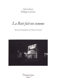 Sylvie Payet et Philippe Lacoche - La Baie fait un somme.