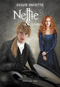 Ibooks gratuits à télécharger Nellie et … MOBI ePub (French Edition) 9782764439531 par Sylvie Payette