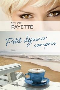 Sylvie Payette - Petit déjeuner compris.