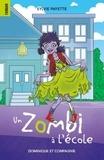 Sylvie Payette et Mathieu Benoit - Zombinette  : Un zombi à l'école.