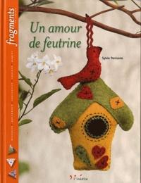 Sylvie Perricone - Un amour de feutrine.
