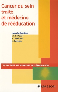 Sylvie Petiot et Christian Hérisson - Cancer du sein et médecine de rééducation.