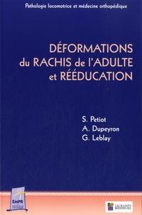 Sylvie Petiot et Arnaud Dupeyron - Déformation du rachis de l'adulte et rééducation.