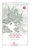Sylvie Petit et  Collectif - Le naufrage dans l'oeuvre de Jules Verne.