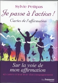 Sylvie Petitpas - Je passe à l'action ! - Sur la voie de mon affirmation. Un jeu de 42 cartes avec guide d'accompagnement.