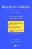 Sylvie Peyturaux - Discours de la méthode de René Descartes avec le texte intégral des parties I à III.