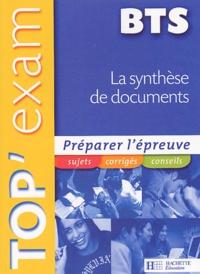 Sylvie Philouze - Top'Exam La synthèse de documents BTS.