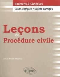 Sylvie Pierre-Maurice - Leçons de procédure civile.