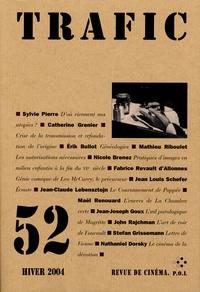 Sylvie Pierre et Catherine Grenier - Trafic N° 52, Hiver 2004 : .