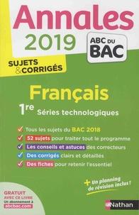 Sylvie Planchard et Anne Cassou-Noguès - Français 1re séries technologiques - Sujets et corrigés.