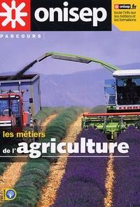 Sylvie Plumet et Elodie Thivard - Les métiers de l'agriculture.