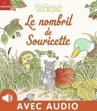 Frédéric Stehr et Sylvie Poilevé - Le nombril de Souricette.