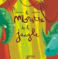 Sylvie Poillevé - Le monstre de la jungle.