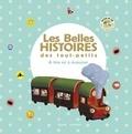 Sylvie Poillevé et Aurélie Guillerey - Les belles histoires des touts-petits - A lire et à écouter. 1 CD audio