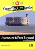 Sylvie Poisson-Quinton - Aventure à Fort Boyard - Niveau 3-A2. 1 CD audio